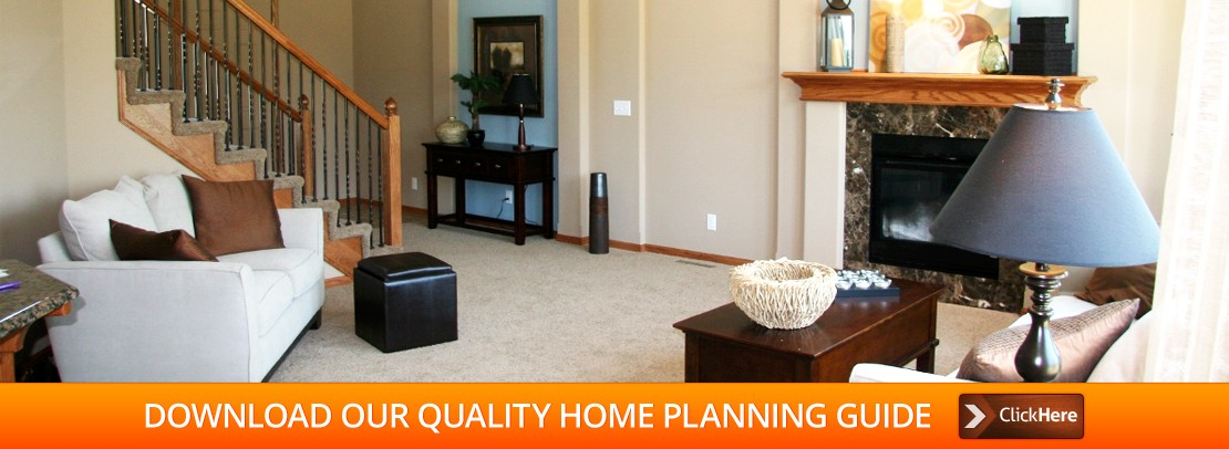 ownload our Quality Home Planning Guide....